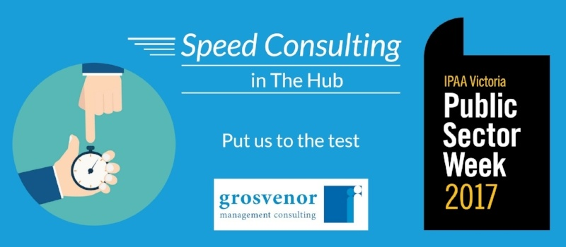 Grosvenor's Speed Consulting at IPAA Public Sector Week 2017